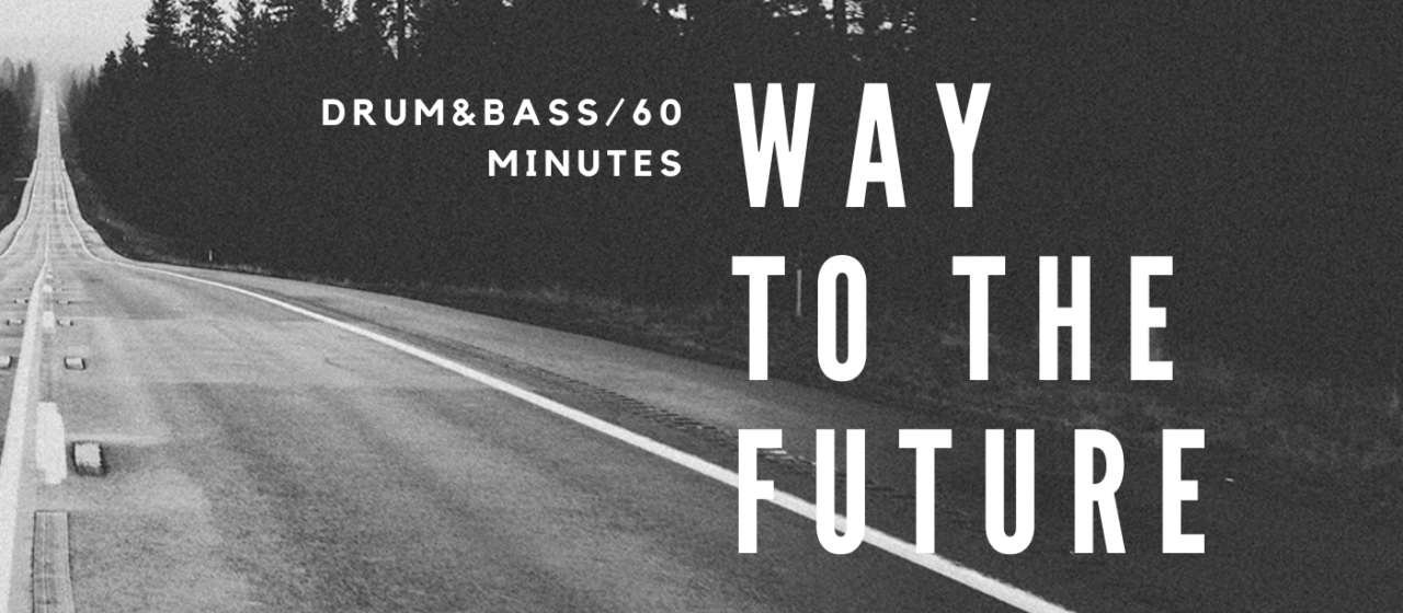 WAY TO THE FUTURE